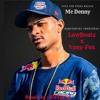 Mc Denny - Soca Com Força Maloka (RMXby LawBeatz & Vany-Fox)