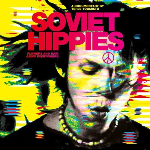 Soviet Hippies Soundtrack Release On Vinyl