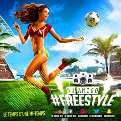Dj Amigo - Freestyle (Le Temps d'une Mi-Temps)