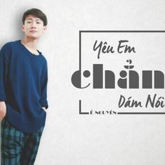 Yêu Em Chẳng Dám Nói - Lê Nguyên (OFFICIAL AUDIO)