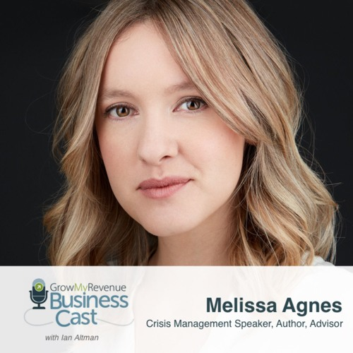 134 Melissa Agnes | Prepare Your Organization For Any Crisis
