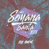 Dj Bex - Mix Semana Santa 2018
