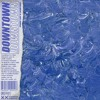 Downtown (Feat.cloudybay)(Raw mix) (Prod. Laptopboyboy) mp3