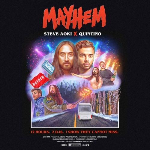 Steve Aoki & Quintino - Mayhem By David