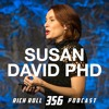 Susan David, Ph.D On The Power of Emotional Agility