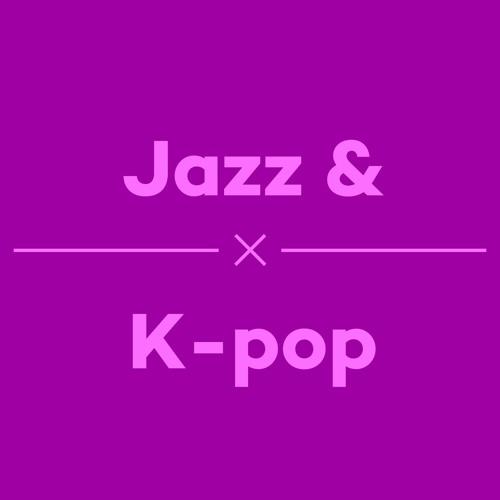 Episode 28 - Jazz And Kpop
