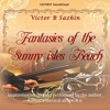 #SCFIRST Victor B Sazhin. Best Student.To MTG./Fantasies Of The Sunny Isles Beach. Mus Alb #6