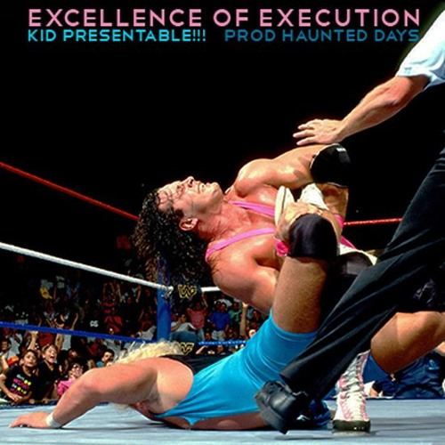 Excellence Of Execution (Prod. Haunted Days)