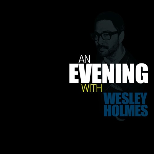 an Evening with WESLEY HOMNES