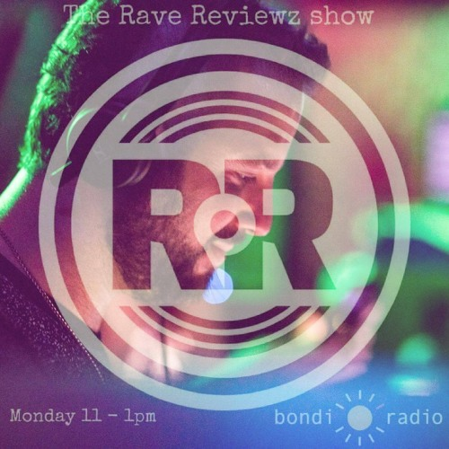 The Rave Reviewz Show #3 feat. Sam Ritter - 26/03/18