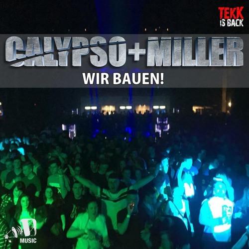 Calypso & Miller - Wir Bauen!