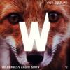 WILDERNESS #02 Radioshow 01 mp3