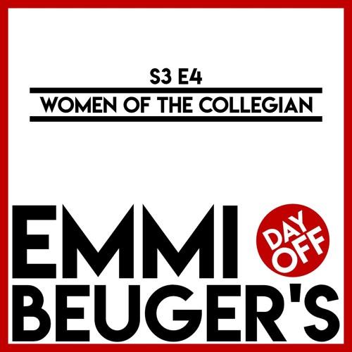S3E4 | Women of the Collegian