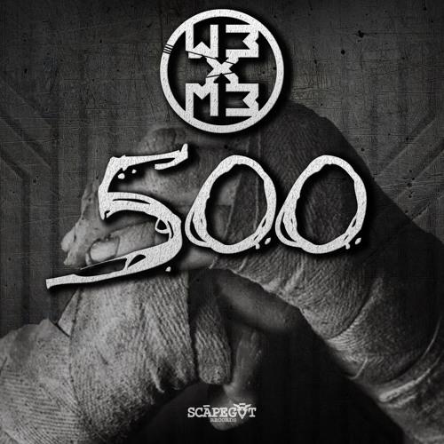 WB x MB - 500 (Scāpegōt Records)