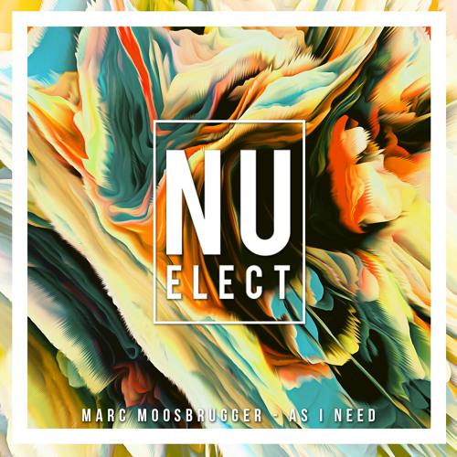 Marc Moosbrugger - as I need [ Nu elect Free Download ]