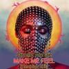 Janelle M - Make Me Feel (Remniqe Edit) - Free Download