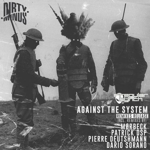 Irregular Synth - Against The System (Patrick DSP Remix)