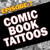 March 26: Comic Book Tattoos: LIVE from the Villain Arts Tattoo Convention