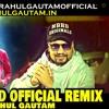 Flirt MD KD Official Remix By Dj Rahul Gautam