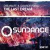 DreamLife & Grande Piano - The Last Dream (Original Mix)