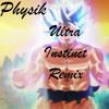 Ultra Instinct(Remix)