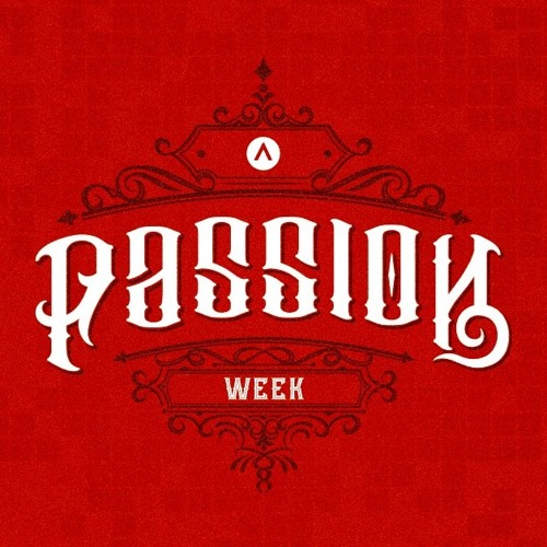 Passion Week: Monday
