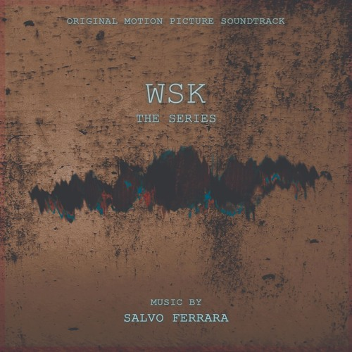WSK - The Soundtrack
