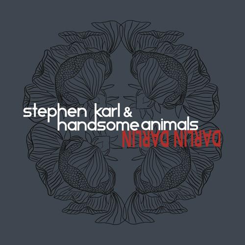 "Stephen Karl & Handsome Animals - ""Shelter"""