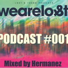We Are Lost 001 - Hermanez DJ Mix