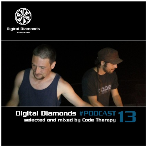 Digital Diamonds #PODCAST 13 by Code Therapy
