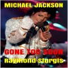 Michael Jackson: Gone Too Soon