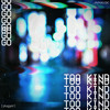 TOO KIND - GO
