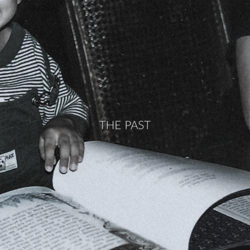 The Past (prod. NVTHVN)