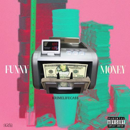 FUNNY MONEY (PROD. BY KRINNY)