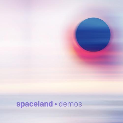 Spaceland Demos