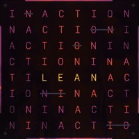 LEAN - INACTION
