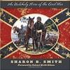 Stonewall Jackson's Little Sorrel by Sharon B. Smith