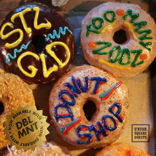 "STL GLD - ""Donut Shop"" ft. Too Many Zooz"