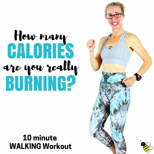 10 Minute WALKING Workout | How Many Calories Are You REALLY Burning During Your Workout?