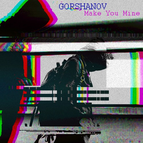 Make You Mine (Original Mix)