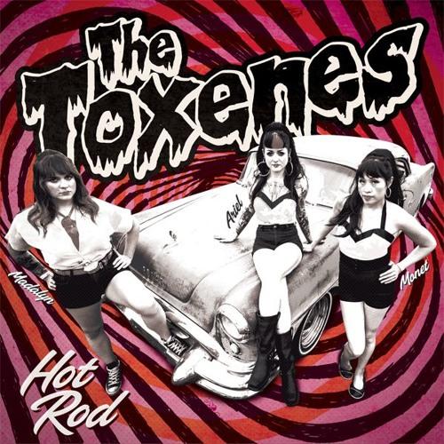 The Toxenes - Hot Rod - Kill 026
