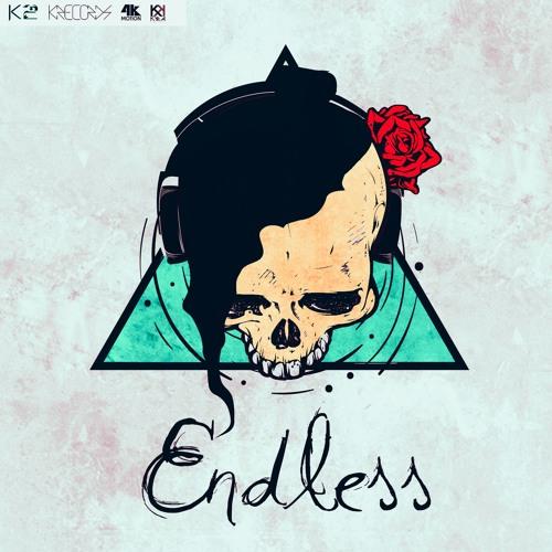K2 -Endless