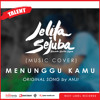 Anji - Menunggu Kamu (Ost Jelita Sejuba) | (Cover by RAMA) [Available Video On Youtube]