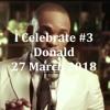 (DJ MT) - I Celebrate #3: Donald - 27 March 2018
