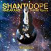 Nadarang (N4VR! Remix) - Shanti Dope