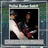 Polisi Bulan Sabit - OMFG Style Remix