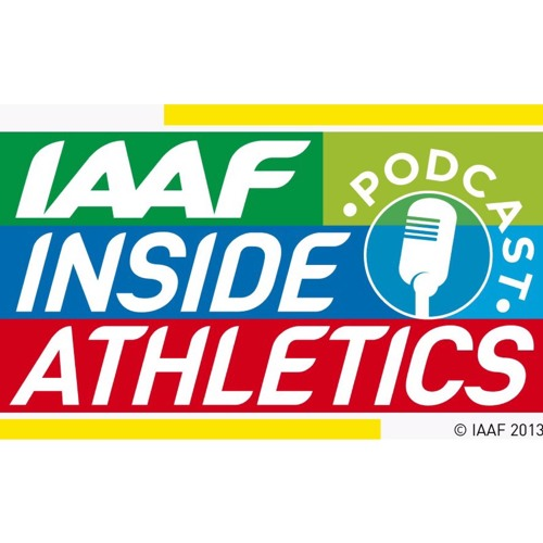 IAAF Podcast - March