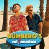 RUMBERO'S - Mi Musica
