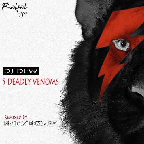 DJ Dew - 5 Deadly Venoms - Calcast Snake Style Remix