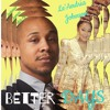 Le'Andria Johnson Better Days audio cover by Antonio Jamar aka Aj